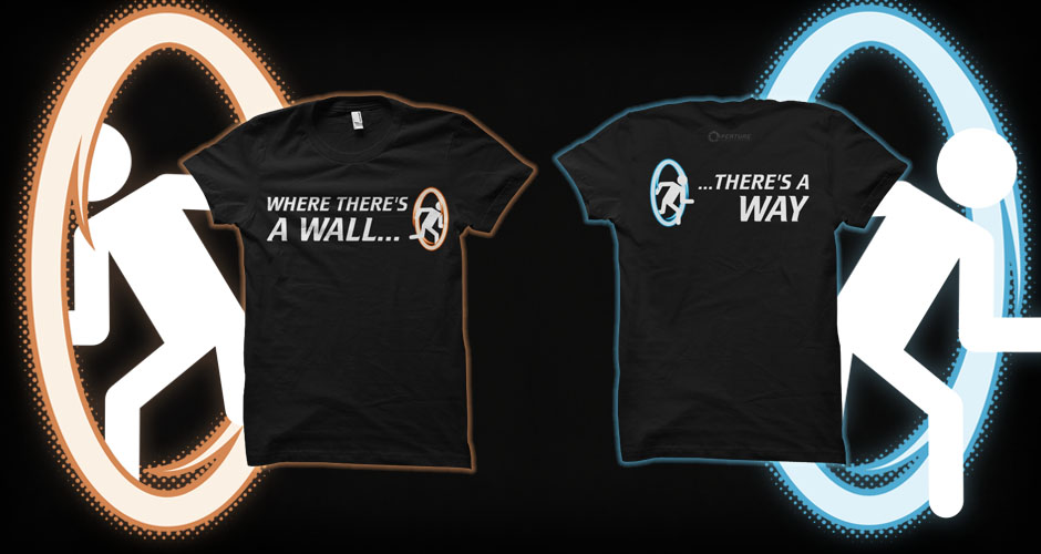 New Portal inspired 'Where There's A Wall' double-sided tees!