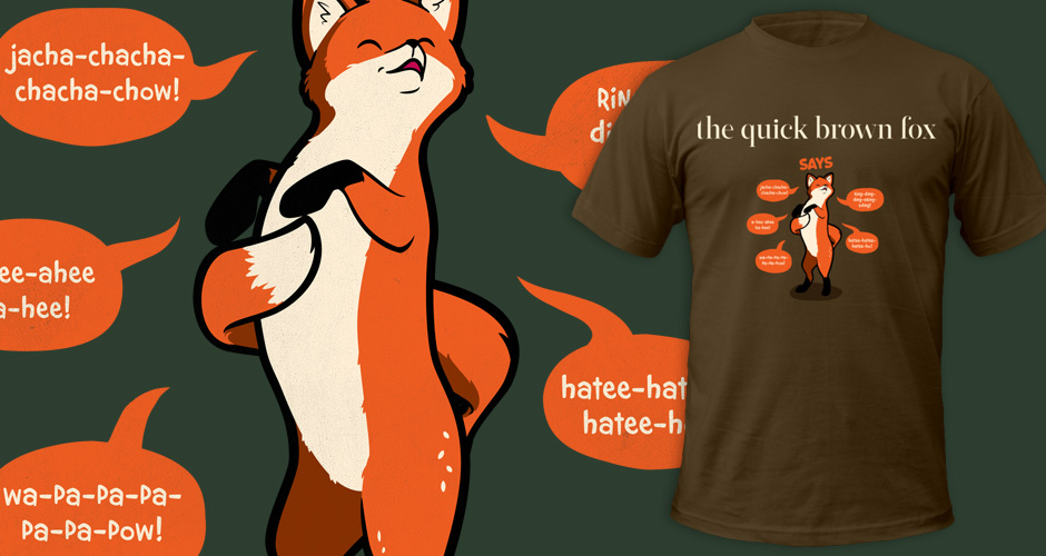 What Does the Quick Brown Fox Say Ylvis T-Shirts