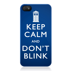 Keep Calm and Don't Blink Phone Cases
